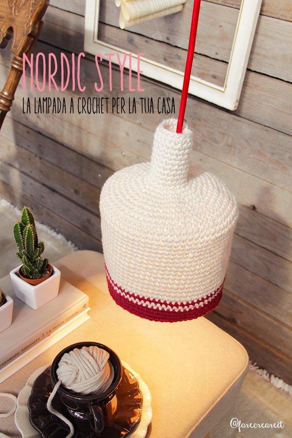 Farecreare lampada nordic style handmade a crochet.