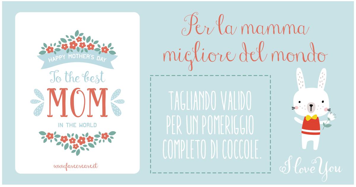 Biglietto Auguri Festa Mamma Card Da Stampare E Regalare Farecreare