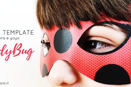Come fare la maschera di Lady bug in carta- Free template da stampare.