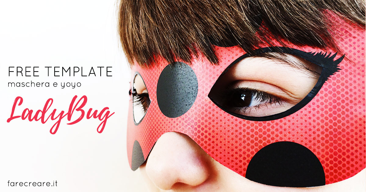 Maschera e yoyo di ladybug fai da te farecreare
