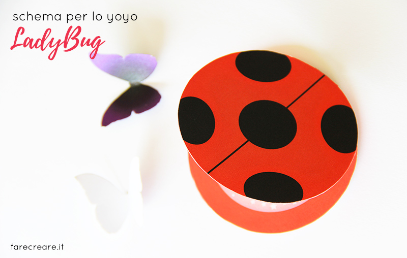 Come fare lo yoyo di Lady bug in carta- Free template da stampare del miraculus con farfalle..